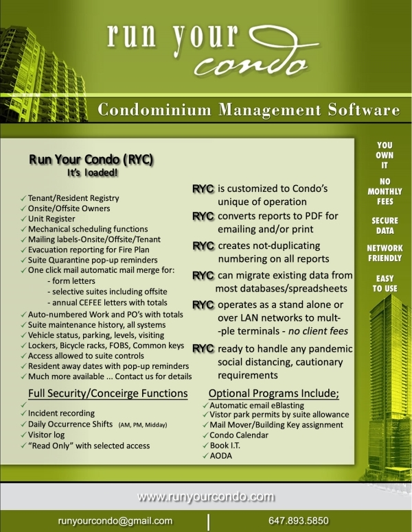 Run Your Condo Main<br>> Office management software<br>> Pandemic equipped<br>> Onsite/Offsite owners<br>> Work Orders, Purchase Orders<br>    all with history and totals<br>> Vehicles, lockers, bicycles<br>> Suite work history<br>> Condo compliant<br>> Full Security/Concierge mgt