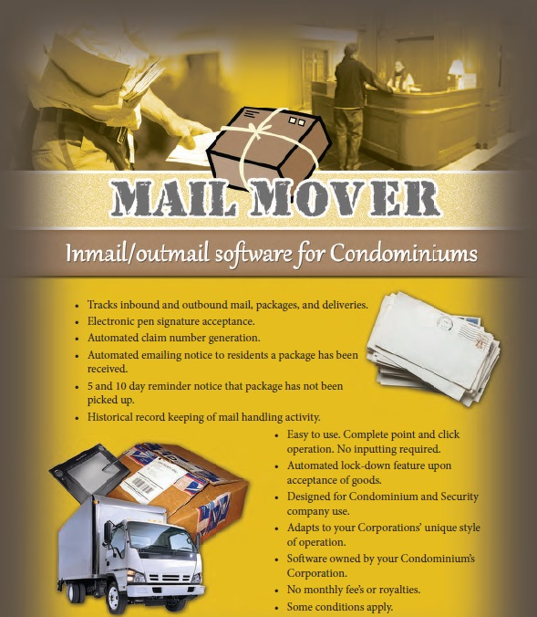 > Mail Mover<br>> Auto mail notice to resident of <br>   suite of mail/package arrival<br>> Includes building key assignment <br>   to trades and/or staff<br>> Sign in/sign out with electronic<br>   signature pen/tablets..  Many <br>   different models to chose from.
